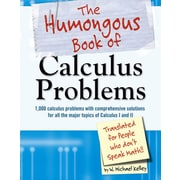 The Humongous Book of Calculus Problems W. Michael Kelley Paperback