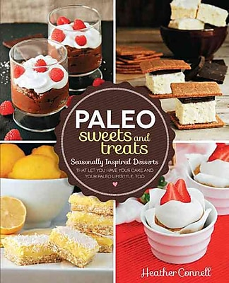 Paleo Sweets and Treats Heather Connell Paperback