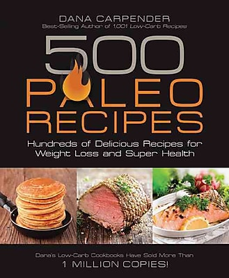 500 Paleo Recipes Dana Carpender Paperback