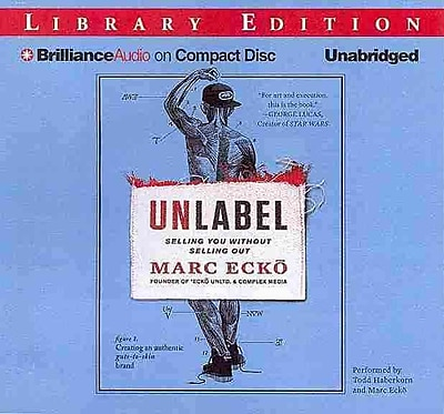 Selling You Without Selling Out Marc Ecko Audiobook CD