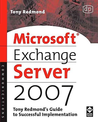 Microsoft Exchange Server 2007 Tony Redmond Paperback