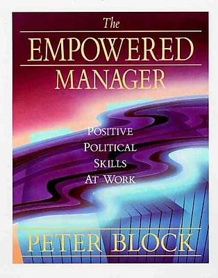 The Empowered Manager Peter Block Paperback