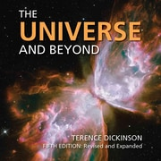 The Universe And Beyond Terence Dickinson Paperback