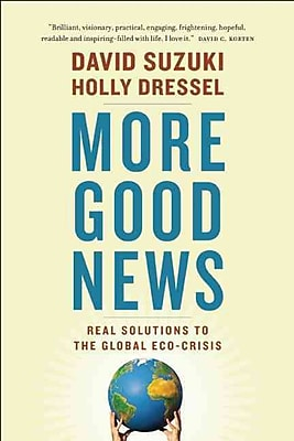 More Good News David Suzuki , Holly Dressel Greystone Books