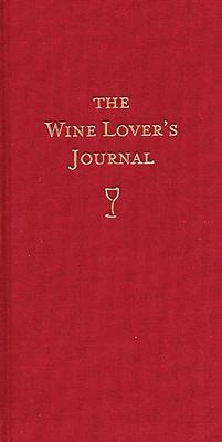 The Wine Lover's Journal Whitecap Books Hardcover