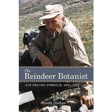 The Reindeer Botanist P. Wendy Dathan Paperback