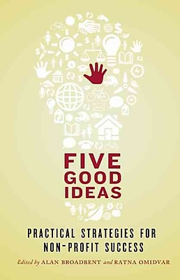Five Good Ideas Alan Broadbent, Ratna Omidvar Paperback