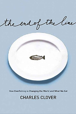 The End Of The Line Charles Clover Hardcover