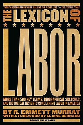 Lexicon of Labor R. Emmett Murray Paperback