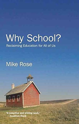 Why School? Mike Rose Hardcover