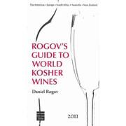Rogov's Guides to Israeli & World Kosher Wines 2011 Daniel Rogov  Hardcover