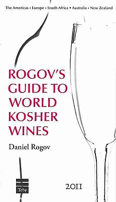 Rogov's Guides to Israeli & World Kosher Wines 2011 Daniel Rogov Hardcover