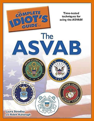 The Complete Idiot's Guide to the ASVAB Laura Stradley, Robin Kavanagh Paperback