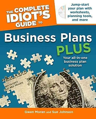 The Complete Idiot's Guide to Business Plans Plus Gwen Moran , Sue Johnson Paperback