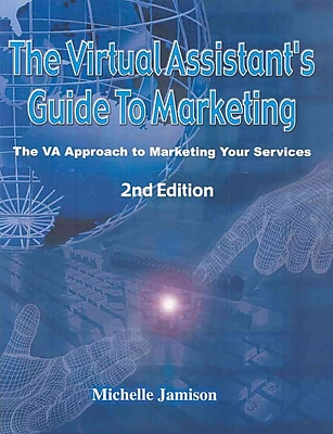 The Virtual Assistant's Guide to Marketing Michelle Jamison Paperback