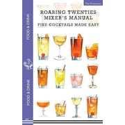 Roaring Twenties Mixer's Manual The Enthusiast Paperback