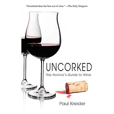 Uncorked Paul Kreider Paperback