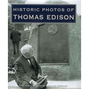 Historic Photos of Thomas Edison Leonard DeGraaf Hardcover