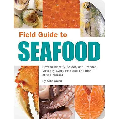 Field Guide to Seafood Aliza Green Paperback