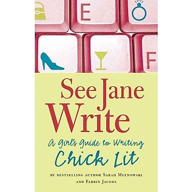 See Jane Write Sarah Mlynowski, Farrin Jacobs Paperback