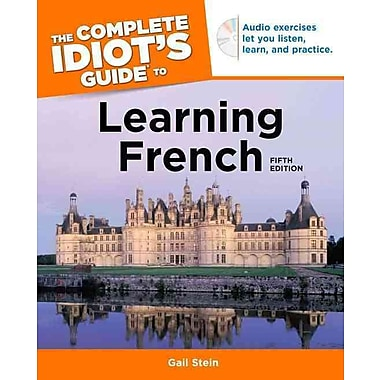 The Complete Idiot's Guide to Learning French Gail Stein 5th Edition