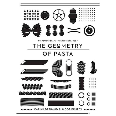 The Geometry of Pasta Caz Hildebrand , Jacob Kenedy Hardcover