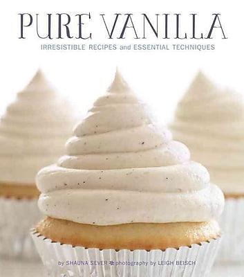 Pure Vanilla Shauna Sever Hardcover