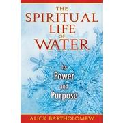 The Spiritual Life of Water Alick Bartholomew Paperback