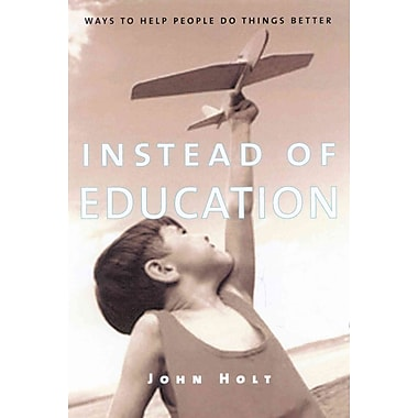 Instead of Education John Holt Paperback