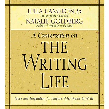 The Writing Life Natalie Goldberg, Julia Cameron CD