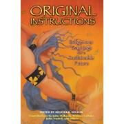 Original Instructions Melissa Nelson Paperback