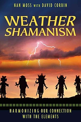 Weather Shamanism Nan Moss Paperback