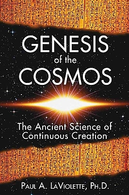 Genesis of the Cosmos Paul A. LaViolette Paperback