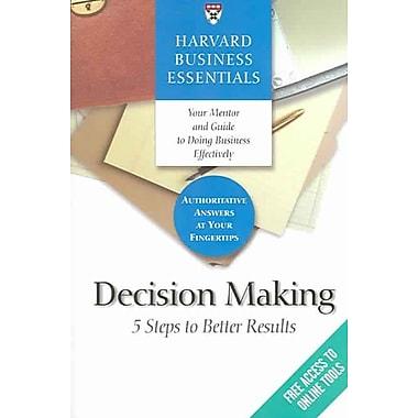 Harvard Business Essentials, Decision Making Harvard Business Review Press Paperback