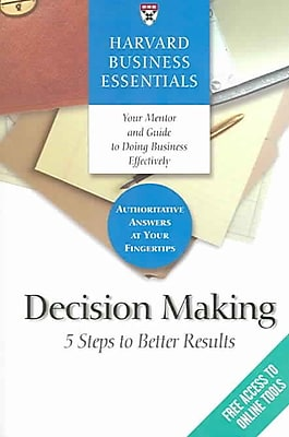 Harvard Business Essentials, Decision Making Harvard Business Review Press Paperback