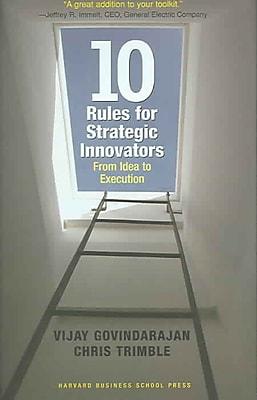 Ten Rules for Strategic Innovators Vijay Govindarajan, Chris Trimble Hardcover
