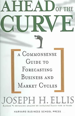Ahead of the Curve Joseph H. Ellis Hardcover