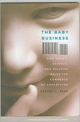 The Baby Business Debora L. Spar Hardcover