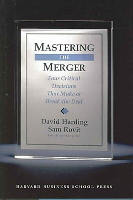 Mastering the Merger David Harding, Sam Rovit Hardcover
