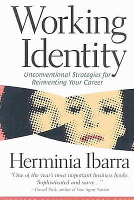 Working Identity Herminia Ibarra Paperback