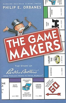 The Game Makers Philip E. Orbanes Hardcover