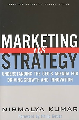 Marketing As Strategy Nirmalya Kumar Hardcover