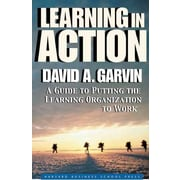 Learning in Action David A. Garvin Paperback