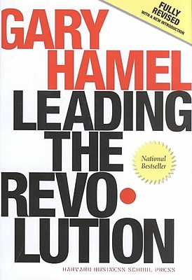 Leading the Revolution Gary Hamel Hardcover