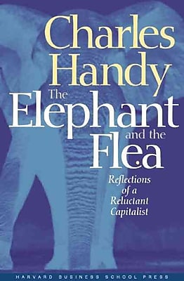 The Elephant and the Flea Charles Handy Paperback