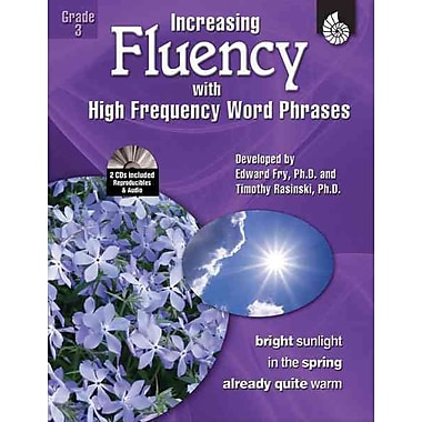 Increasing Fluency With High Frequency Word Phrases Timothy Rasinski , Ph.D , Edward Fry , Kathleen Knoblock Grade 3