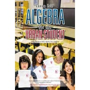Algebra for the Urban Student Canaa Lee Paperback