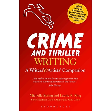 Crime and Thriller Writing Michelle Spring , Laurie R. King Paperback