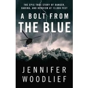 A Bolt from the Blue Jennifer Woodlief Paperback