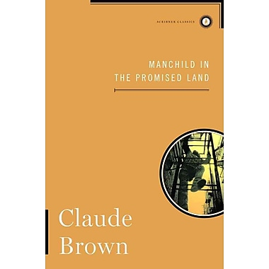 Manchild in the Promised Land (Scribner Classics) Claude Brown Hardcover